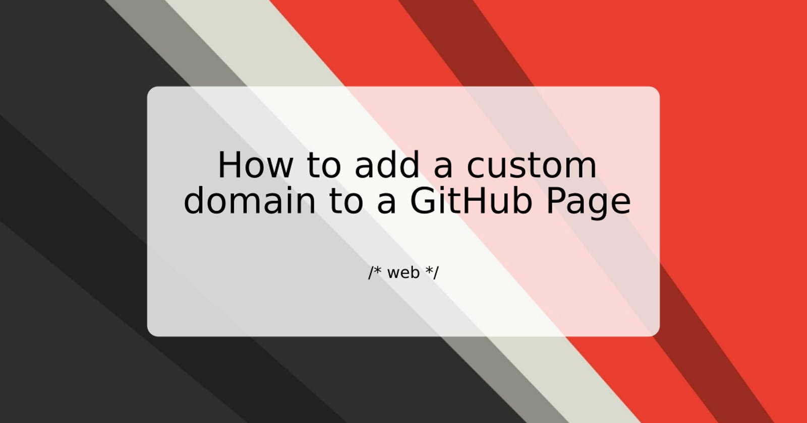 How to add a custom domain to a GitHub Page
