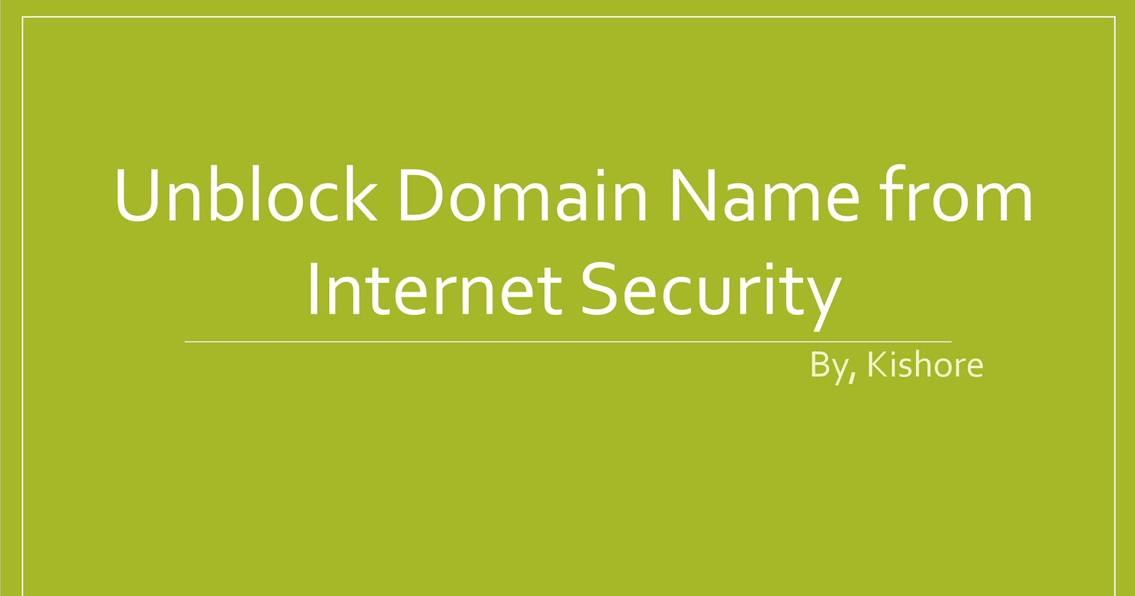 Unblock domain name from Internet Security