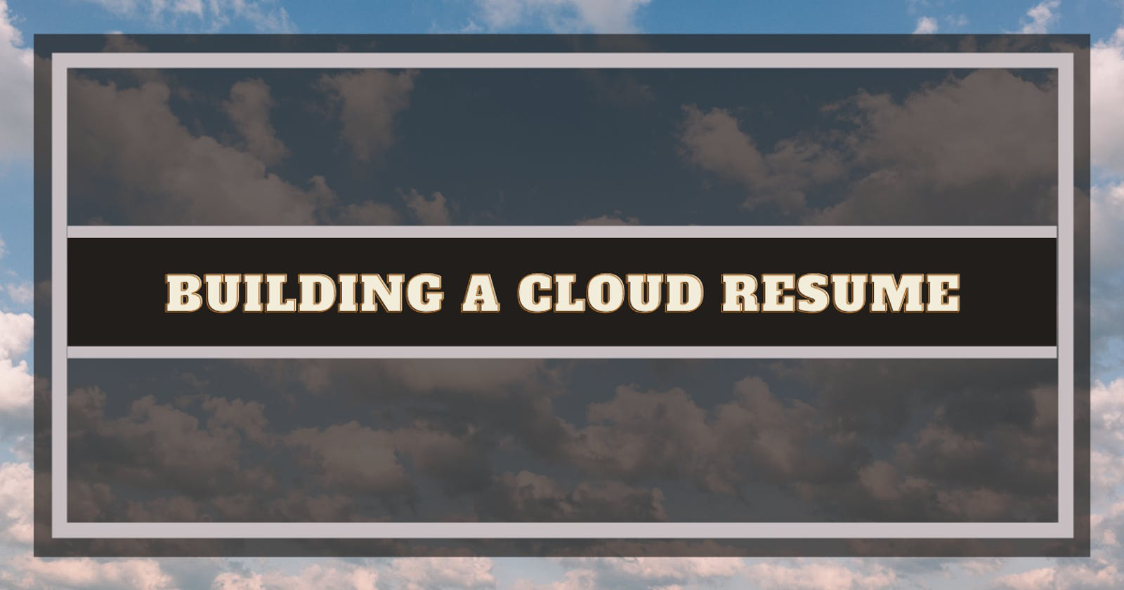 My Experience with the Cloud Resume Challenge
