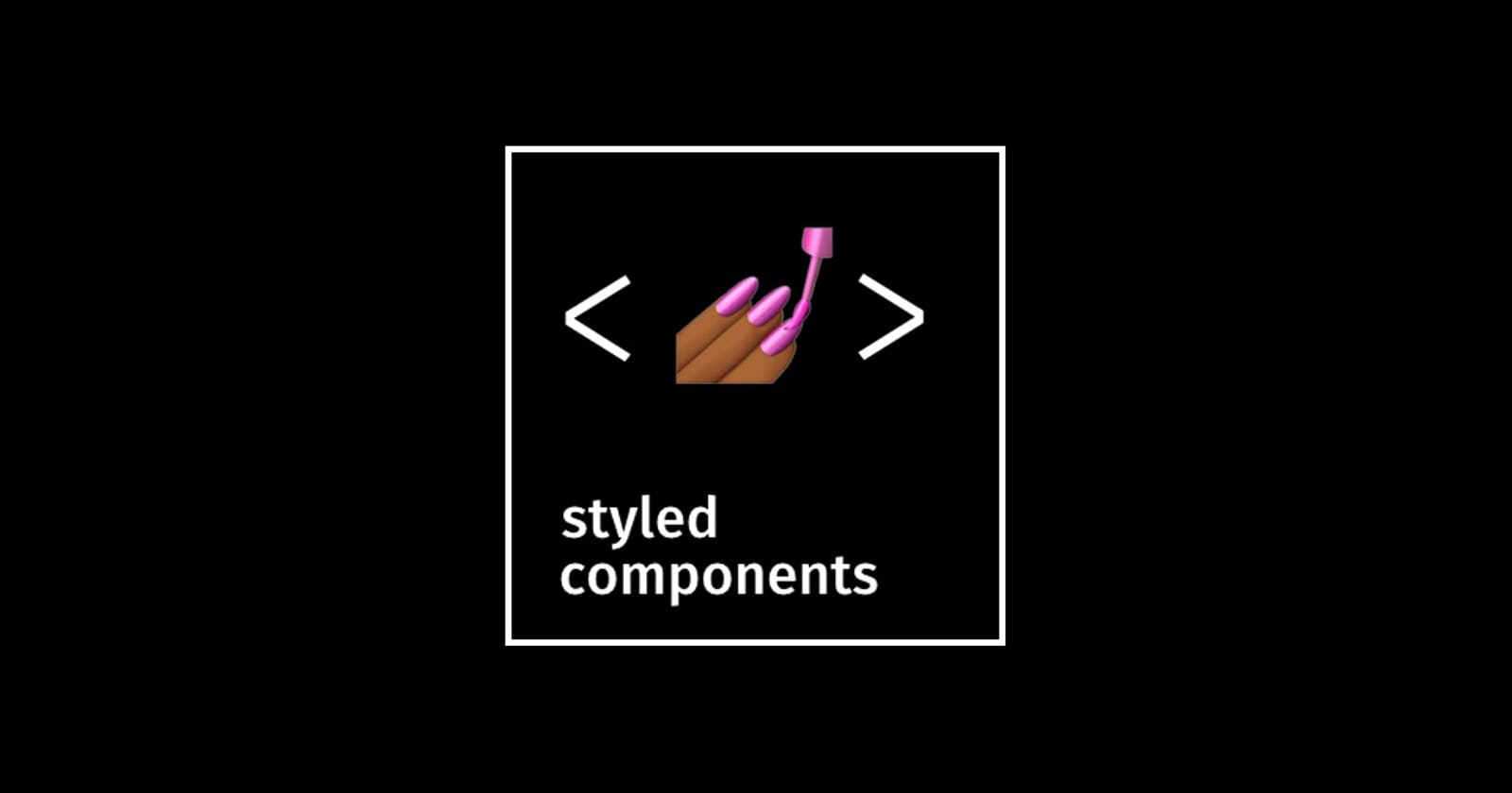 Make Your CSS Dynamic 🕺 With Styled Components