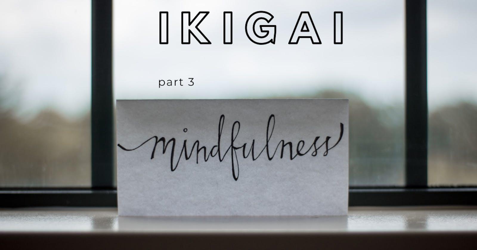 IKIGAI - part 3