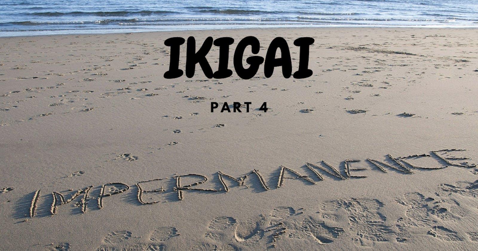 IKIGAI - part4