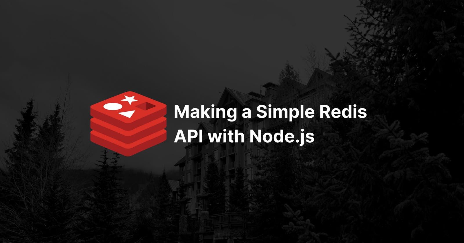 Making a Really Simple Redis API with Node.js