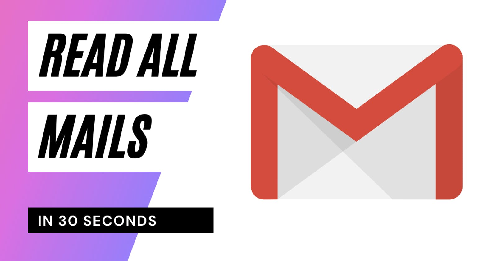 Read all emails in a single click!