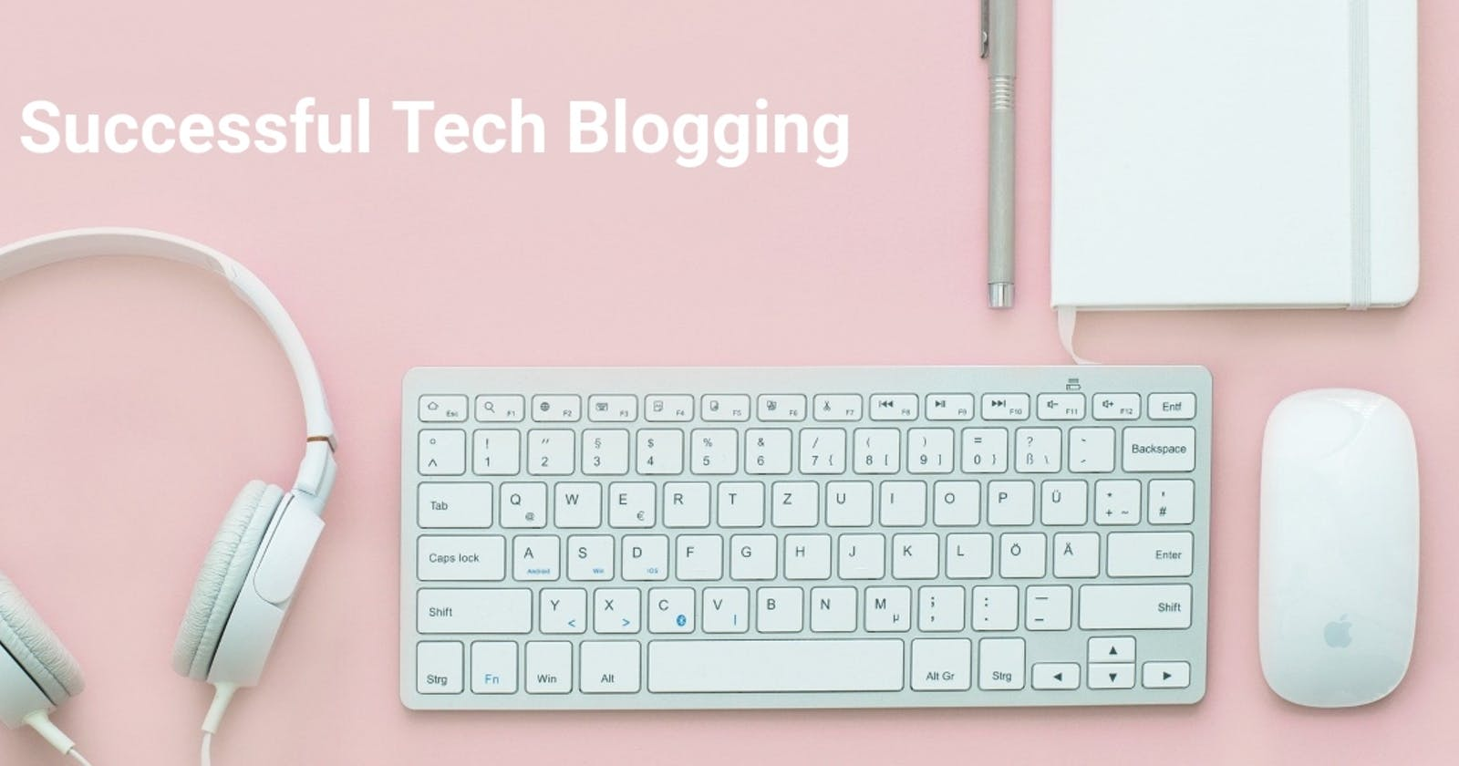 What Makes A Tech Blog 'Successful'?