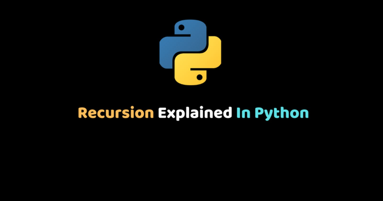 Recursion Explained In Python