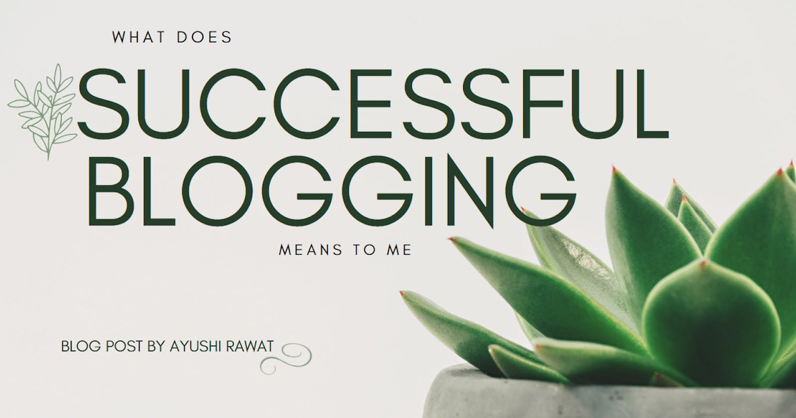 What does successful blogging means to me?