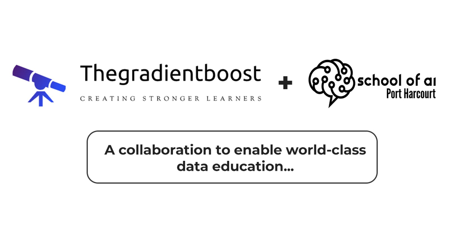Port Harcourt School of AI Partners with The Gradient Boost to Enable World-Class Data Education.