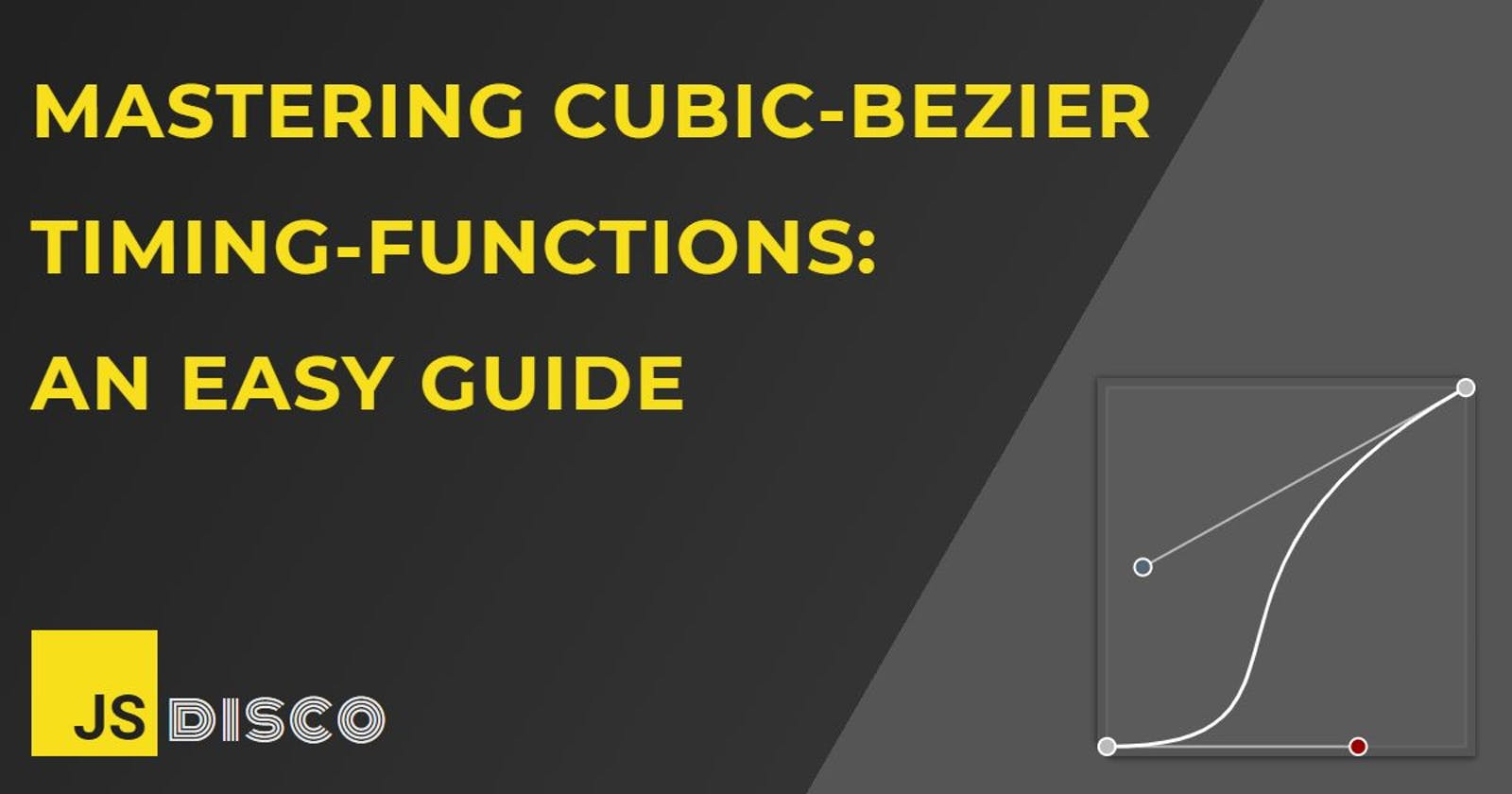 Mastering cubic-bezier timing-functions: An easy guide
