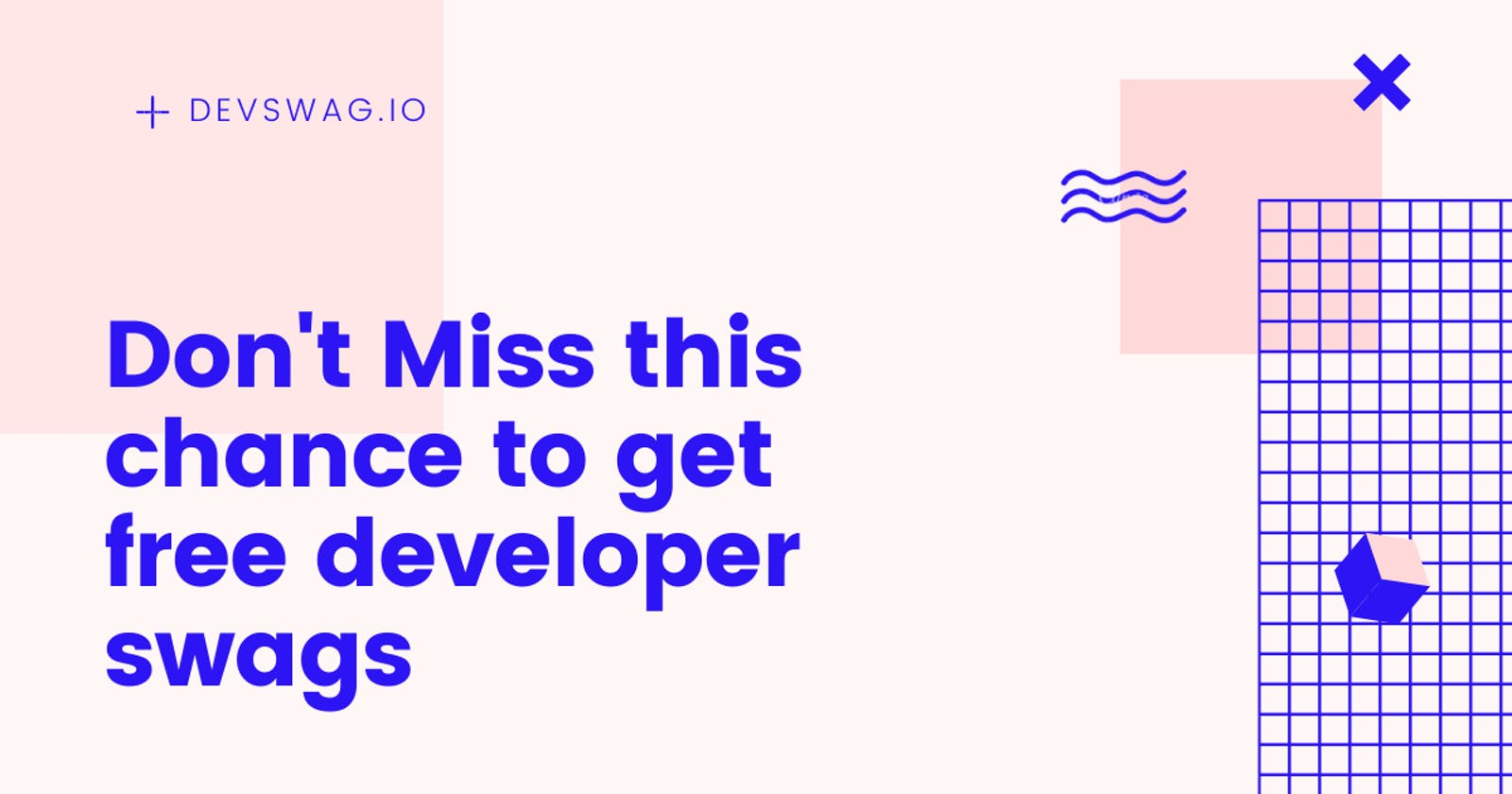 Don't miss this chance to get free Developer Swags  🔥🎁