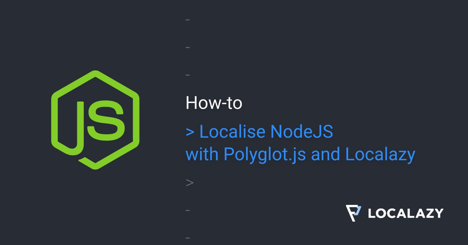 How to localize NodeJS with Polyglot.js and Localazy