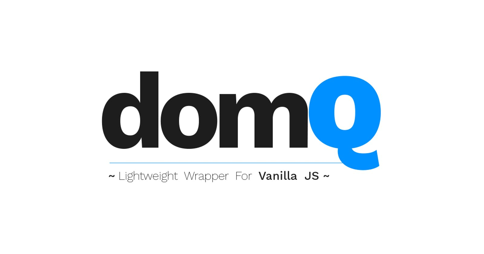 domQ - Lightweight Wrapper For VanillaJS