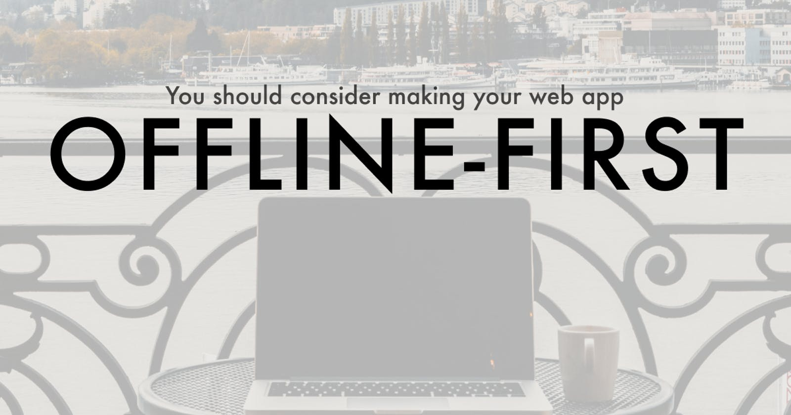 You should consider making your web app offline-first