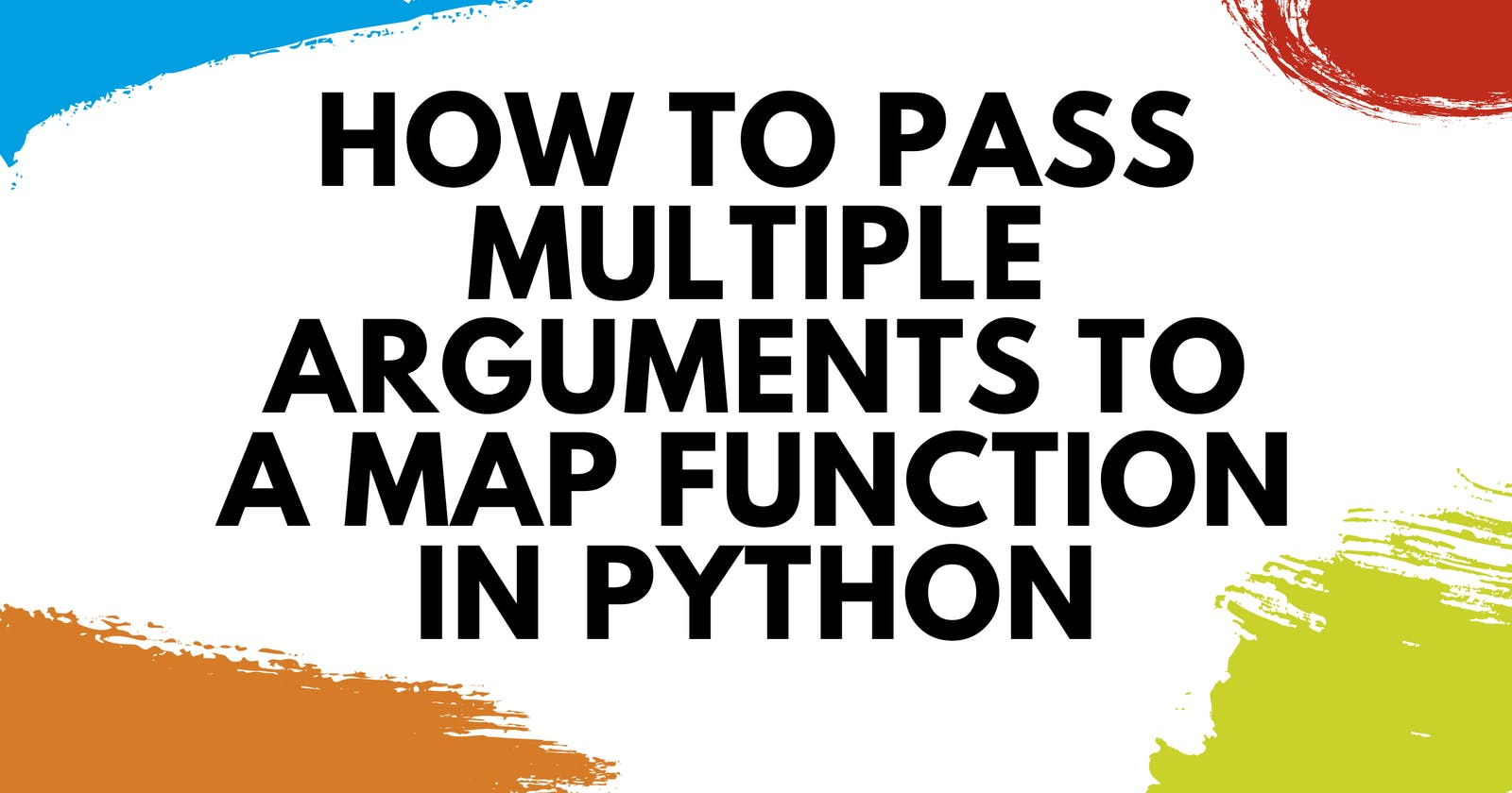 How to Pass Multiple Arguments to a map Function in Python