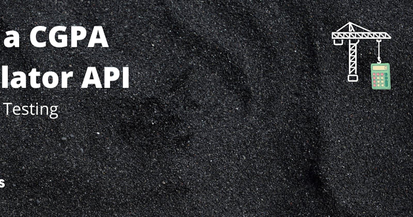 CGPA Calculator with AdonisJS: API Testing