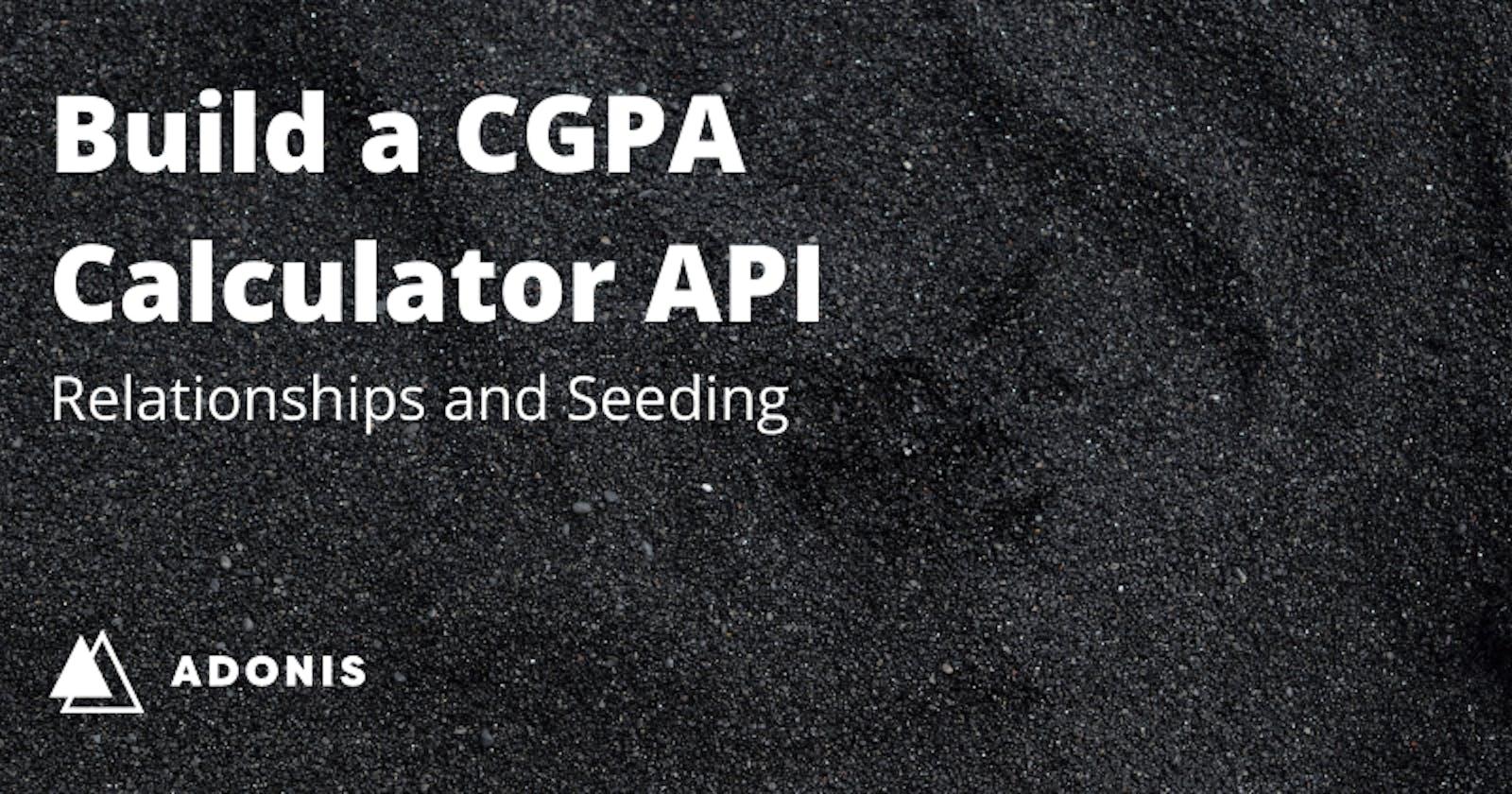 CGPA Calculator with AdonisJS: DB Seeding