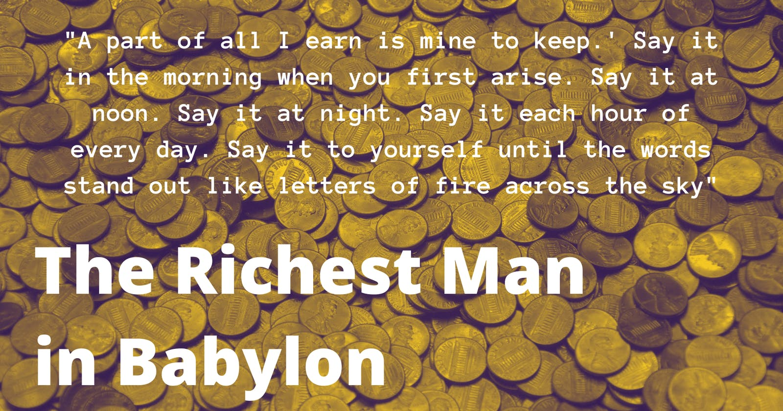 The Richest Man in Babylon at a Glance
