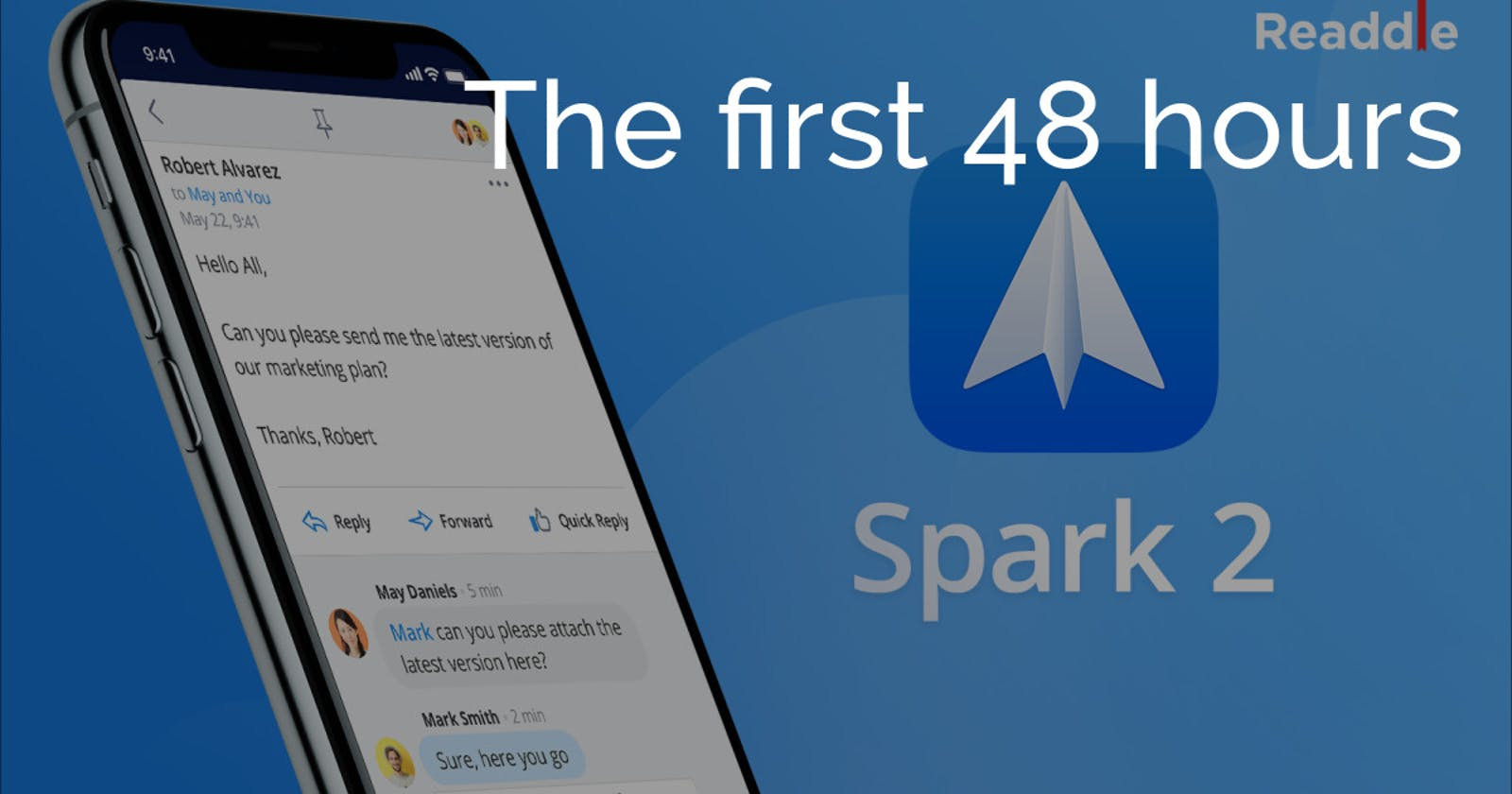 The first 48 hours - Spark Email Client