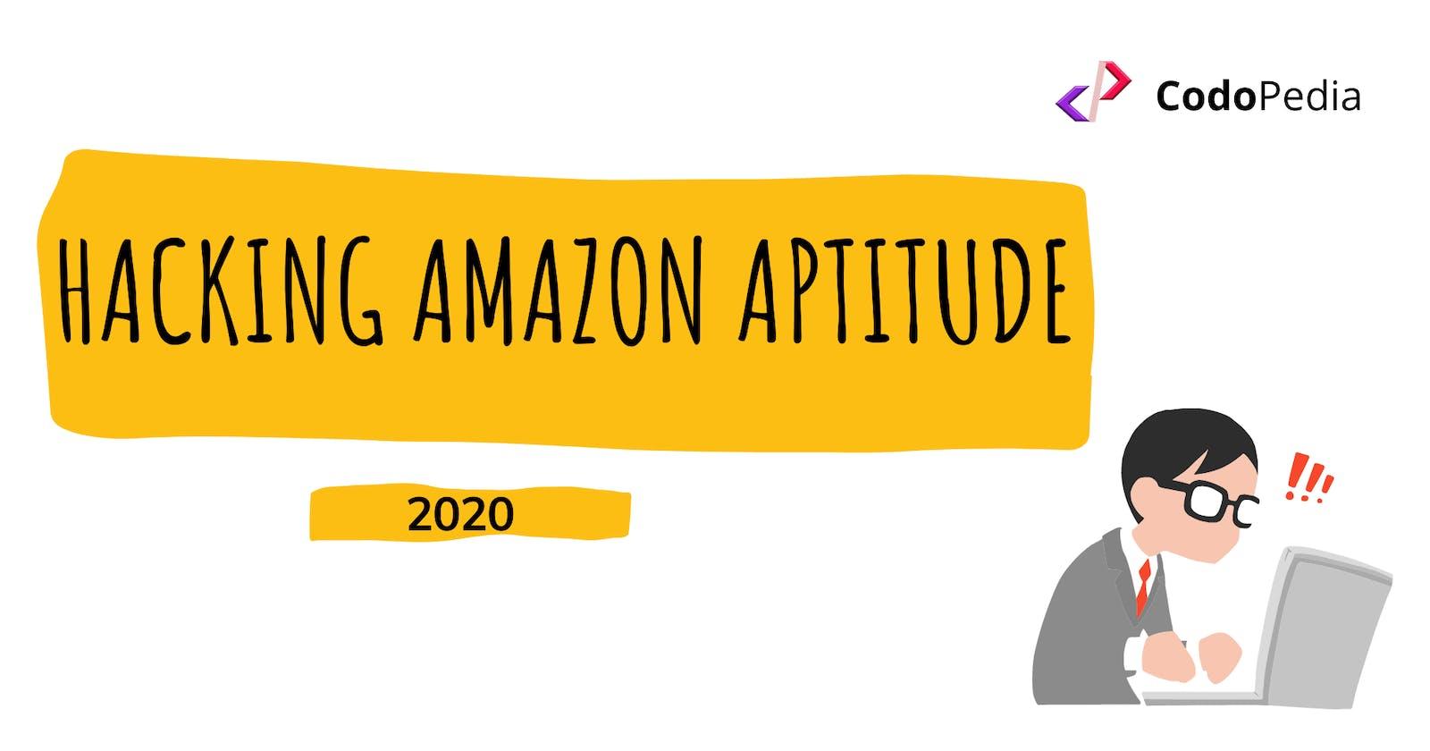 Hacking The Amazon Aptitude 2020