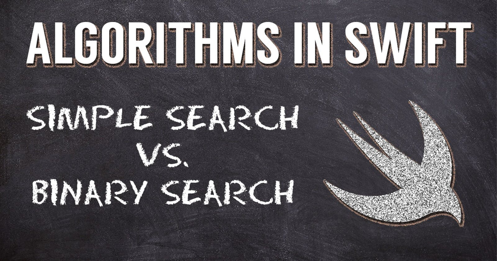 Algorithms in Swift - Binary v. Simple Search