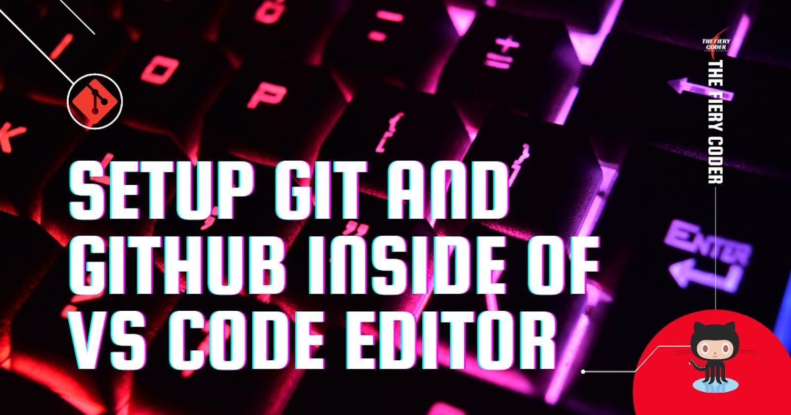 How to use Git and GitHub inside of VS Code Editor