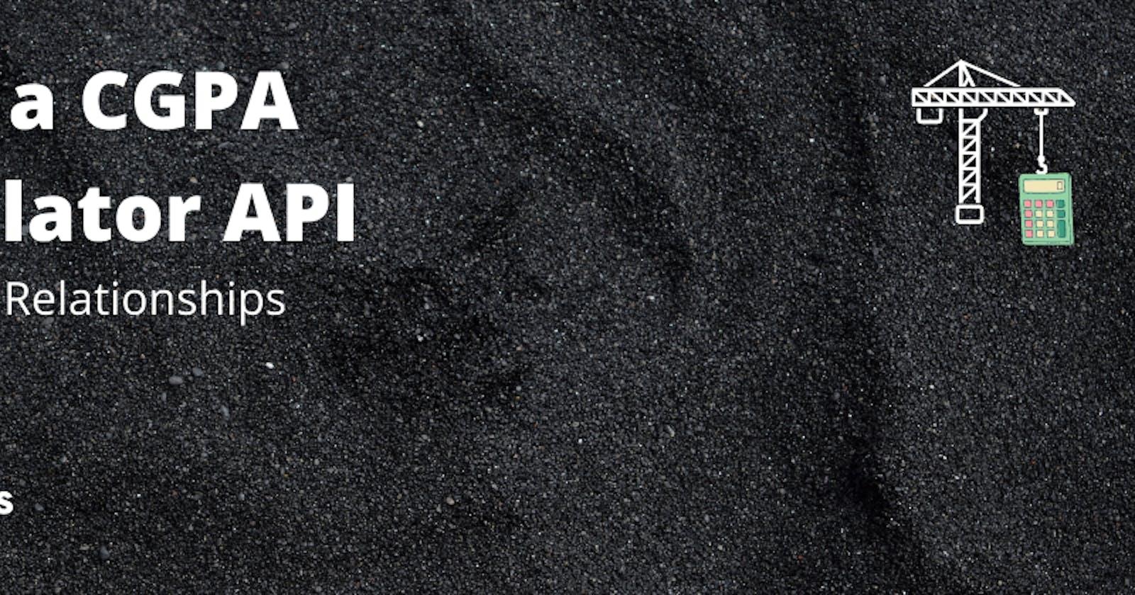 CGPA Calculator with AdonisJS: CRUD and Relationships