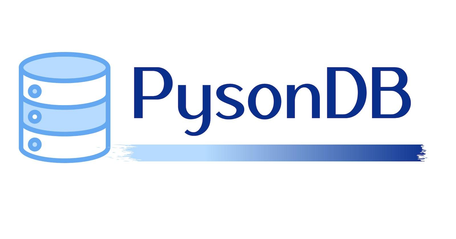 PysonDB - A JSON based lightweight Database for Python.