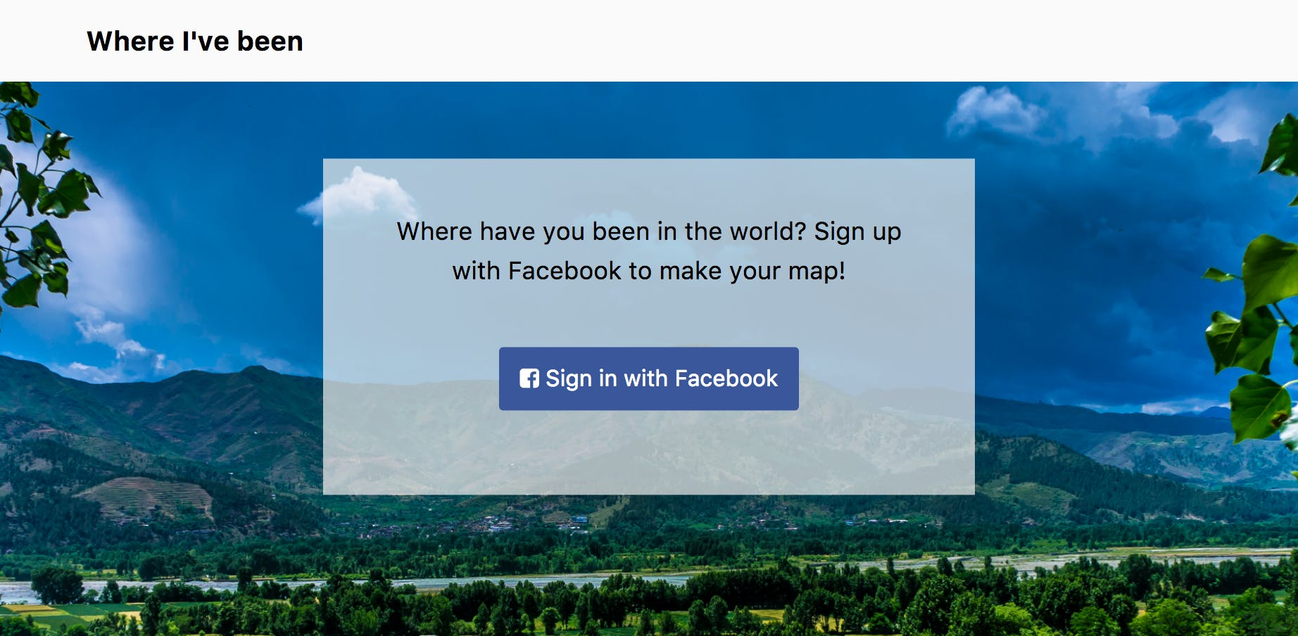 Sign in with Facebook button means users don't need to enter a username and password to use your app