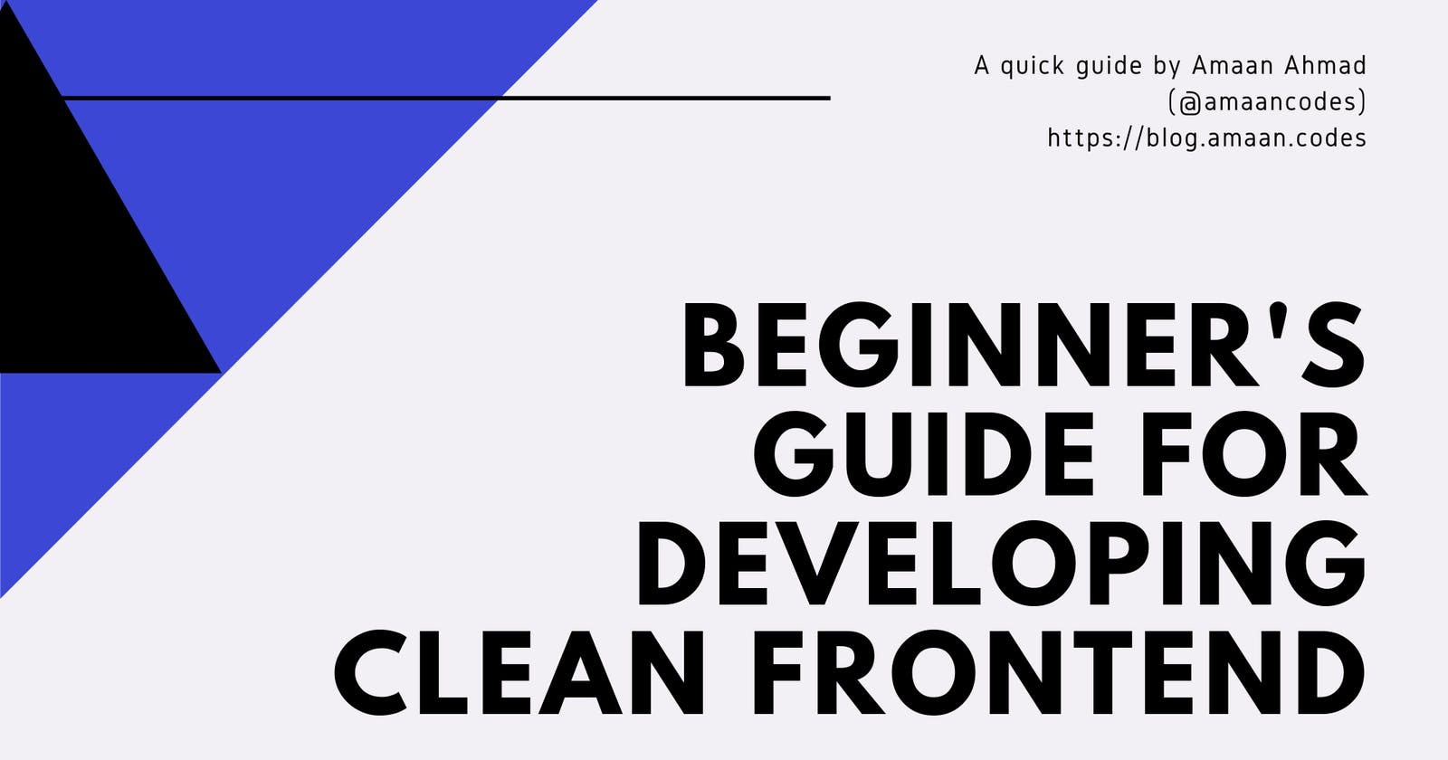 Beginners quick guide for developing clean web pages