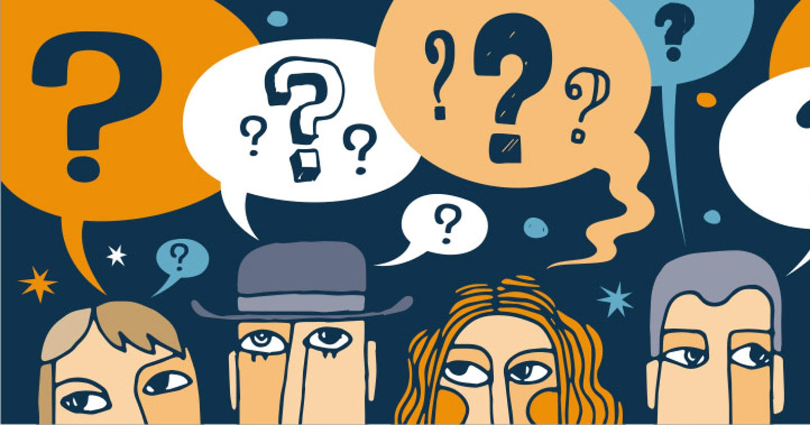What I've learnt: Asking Questions
