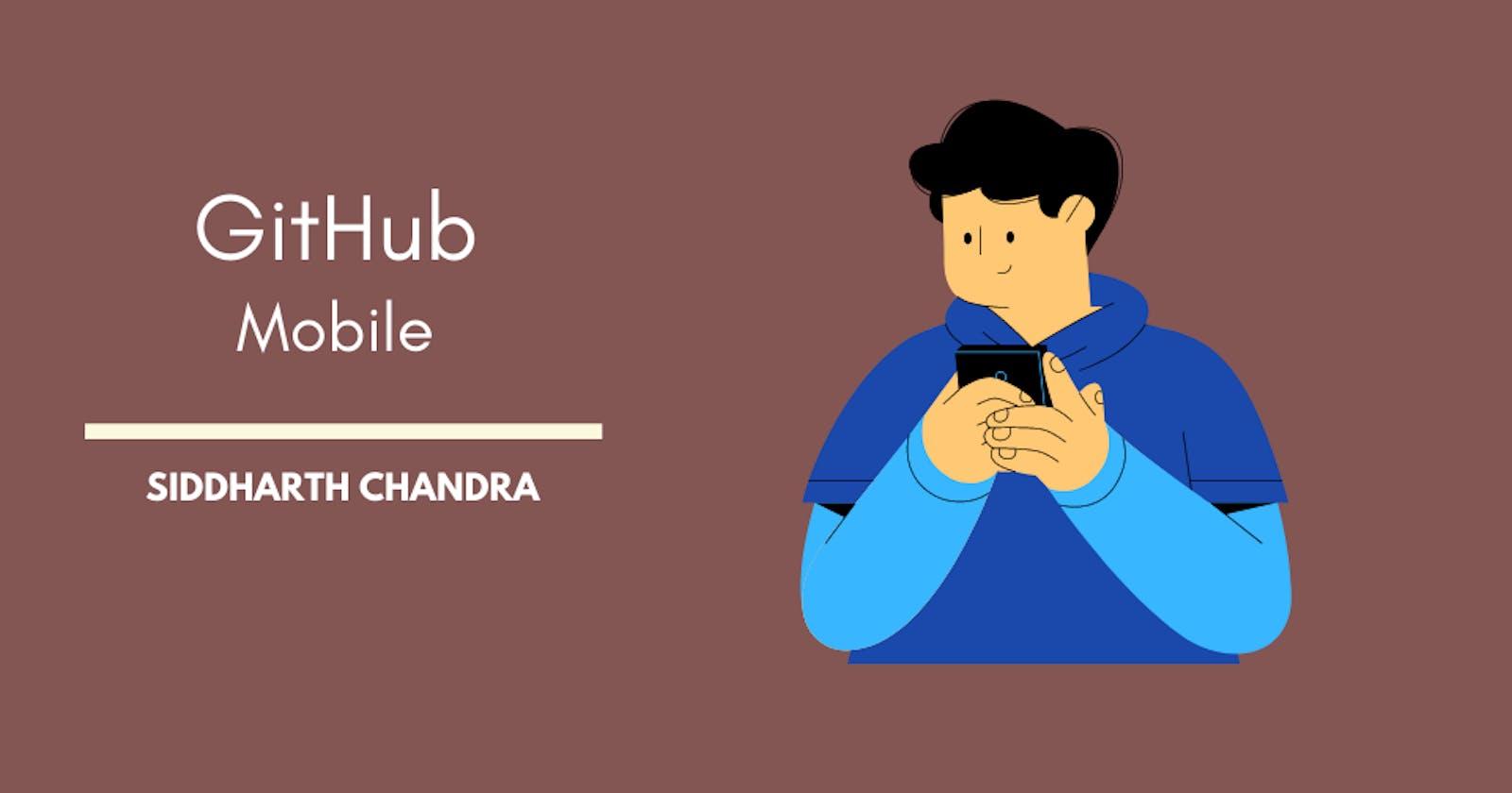 GitHub for Mobile 👌