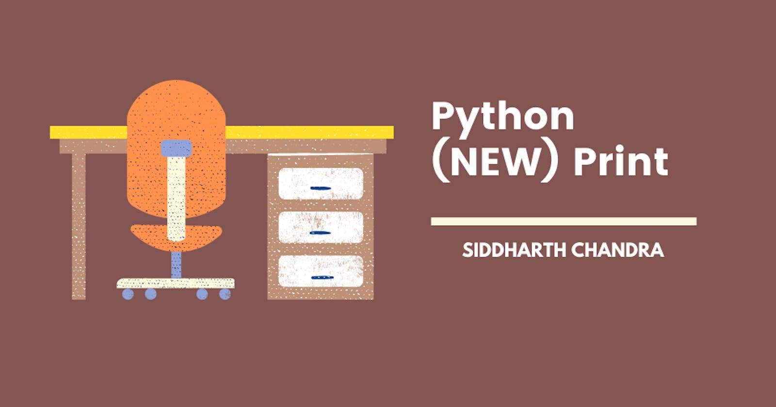 Python (NEW) Print ?