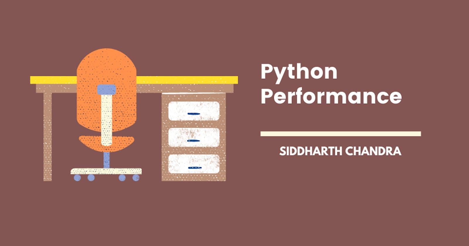 Python De-Prioritise Performance ?