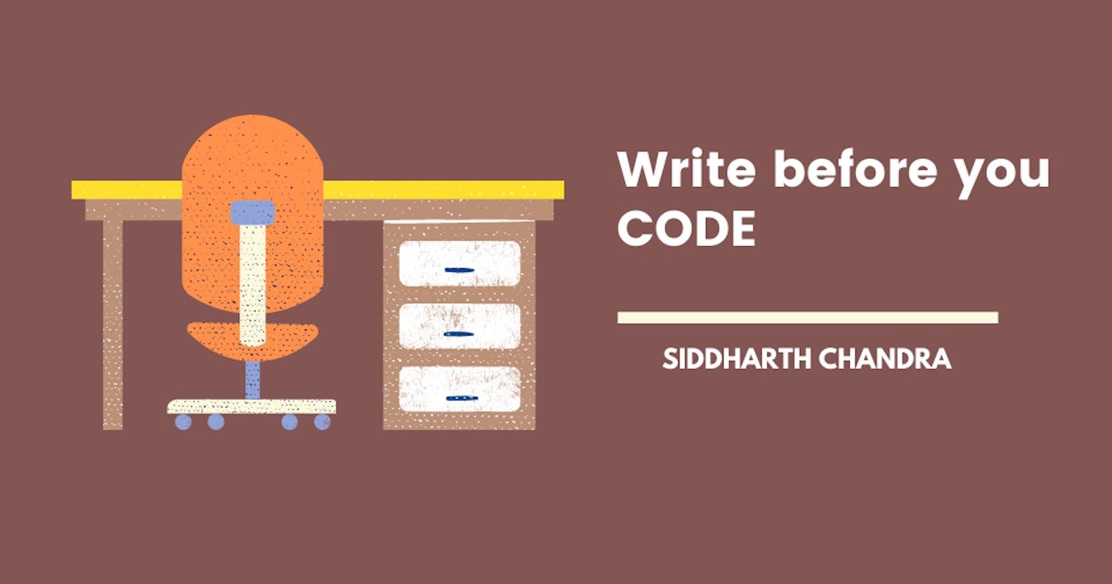 Write before you CODE