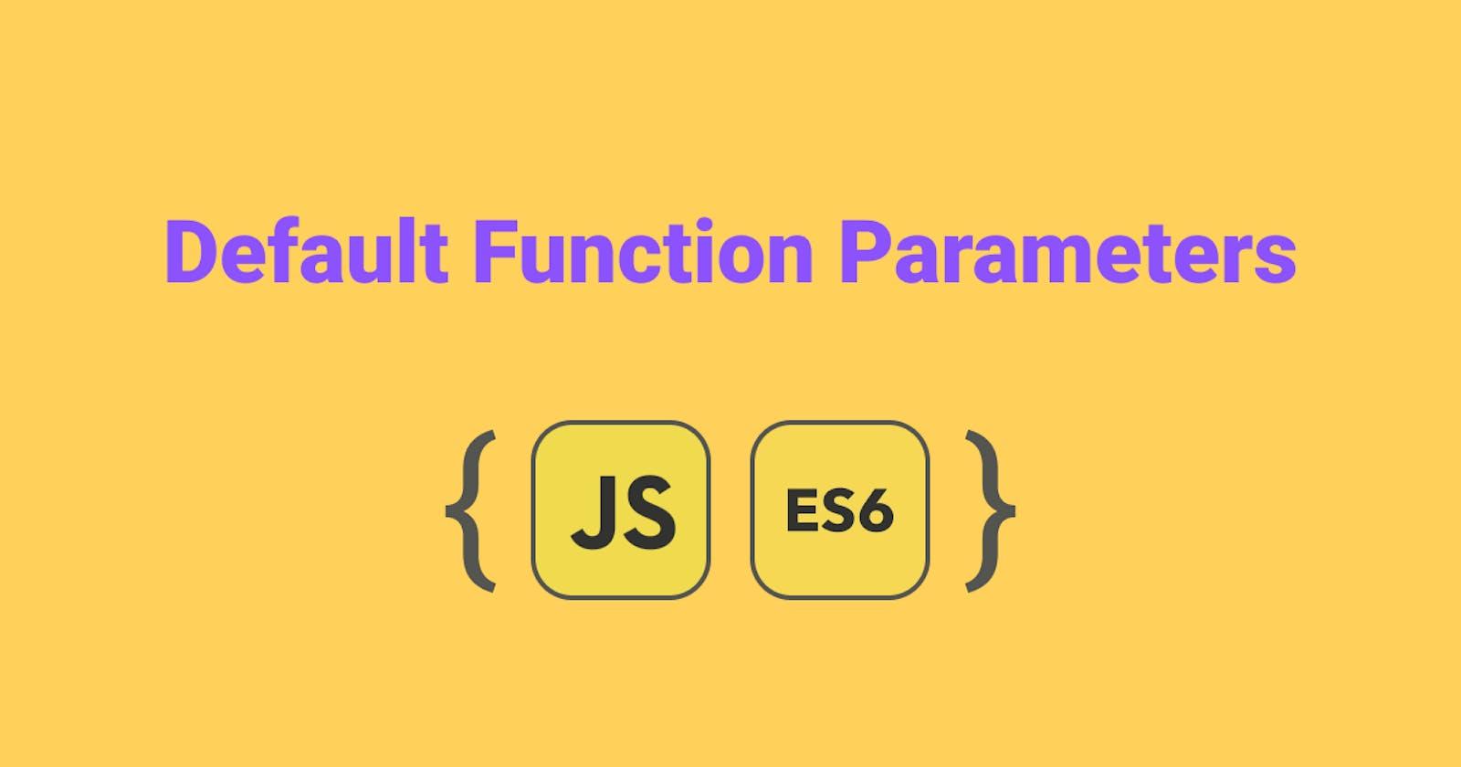 Default Function Parameters