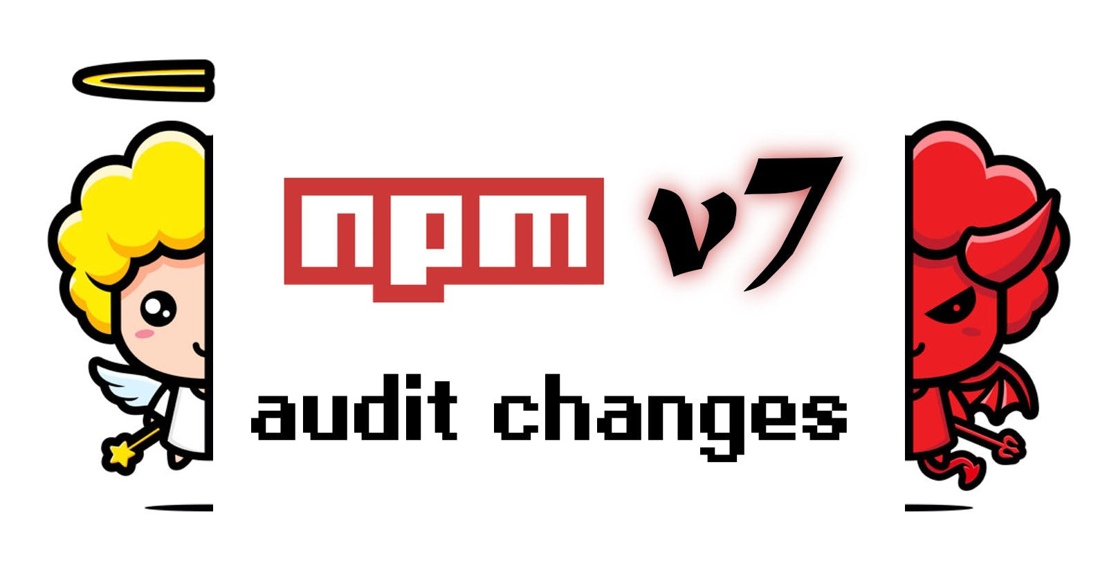 Dealing with NPM v7 Audit Changes