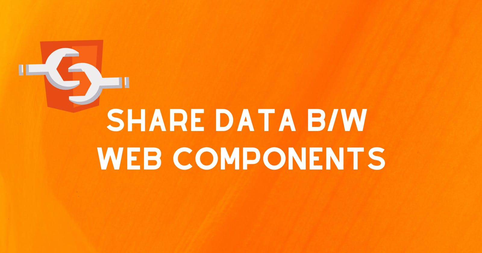 Share Data Between Web Components