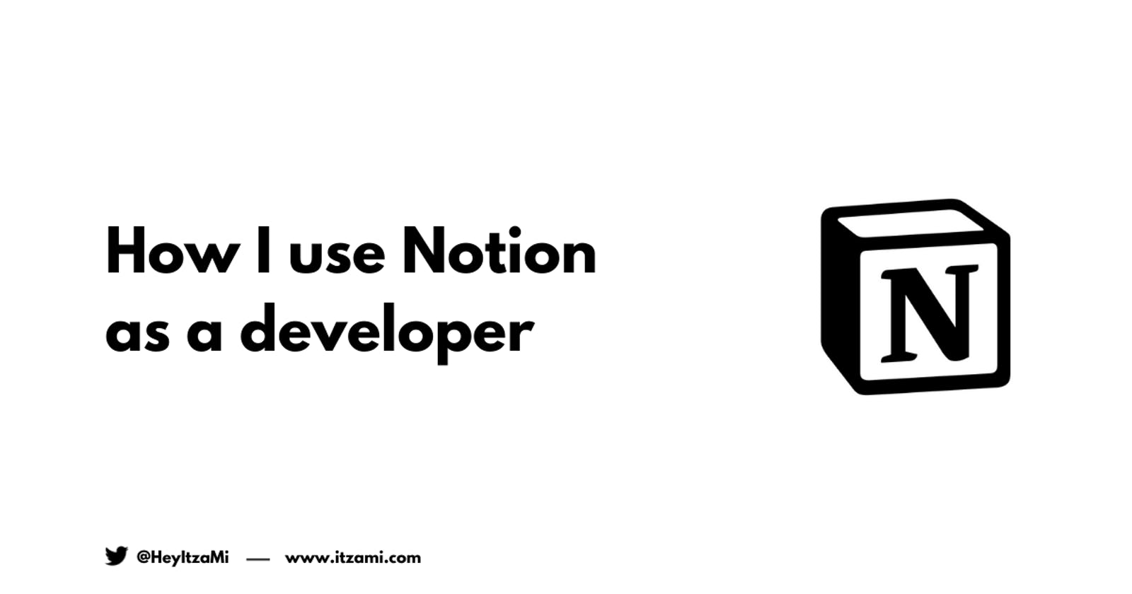 How I use Notion as a developer