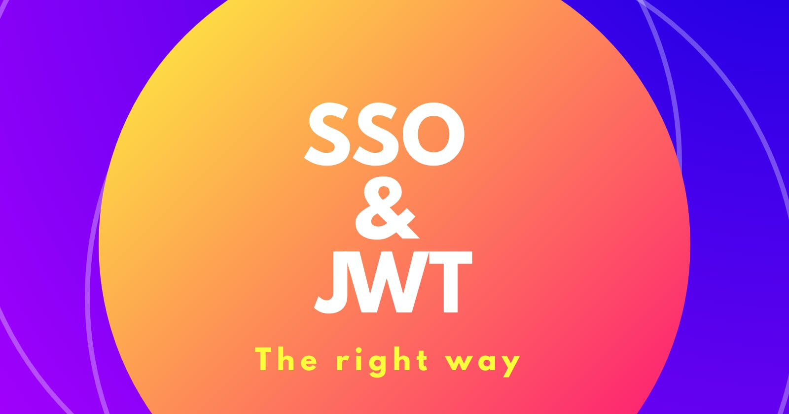Single Sign-On, JWT Authentication, and NodeJS