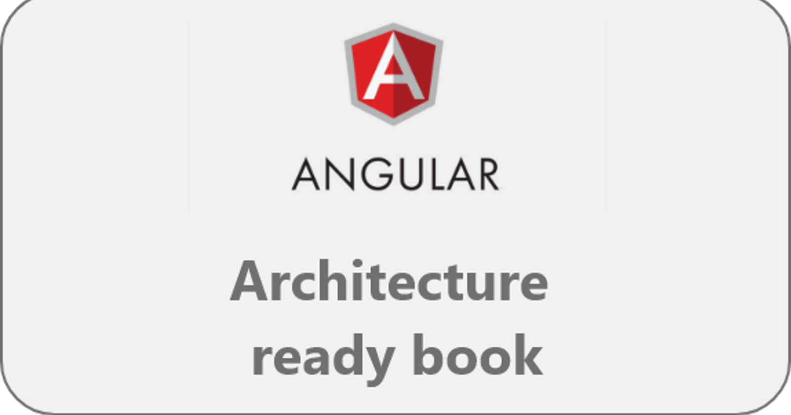 Angular architecture ready book