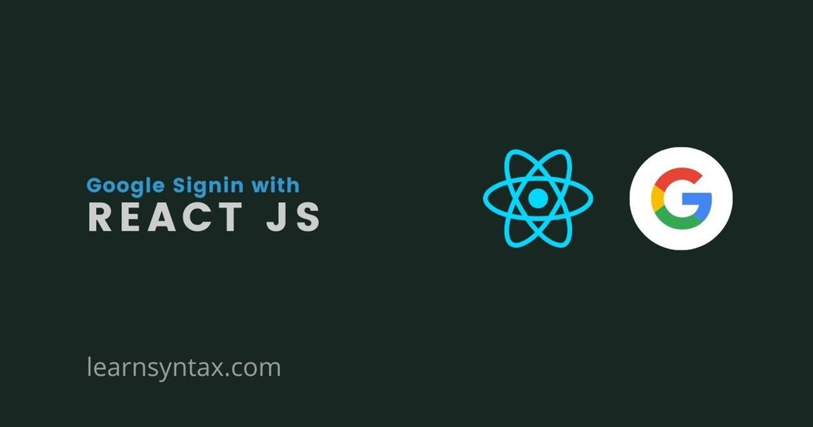 Login with Google in React JS