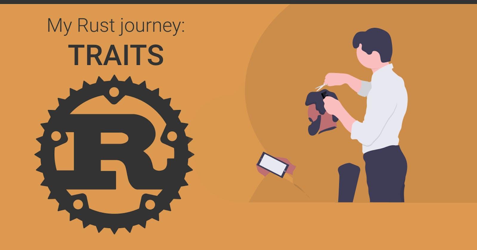 My Rust journey: Traits