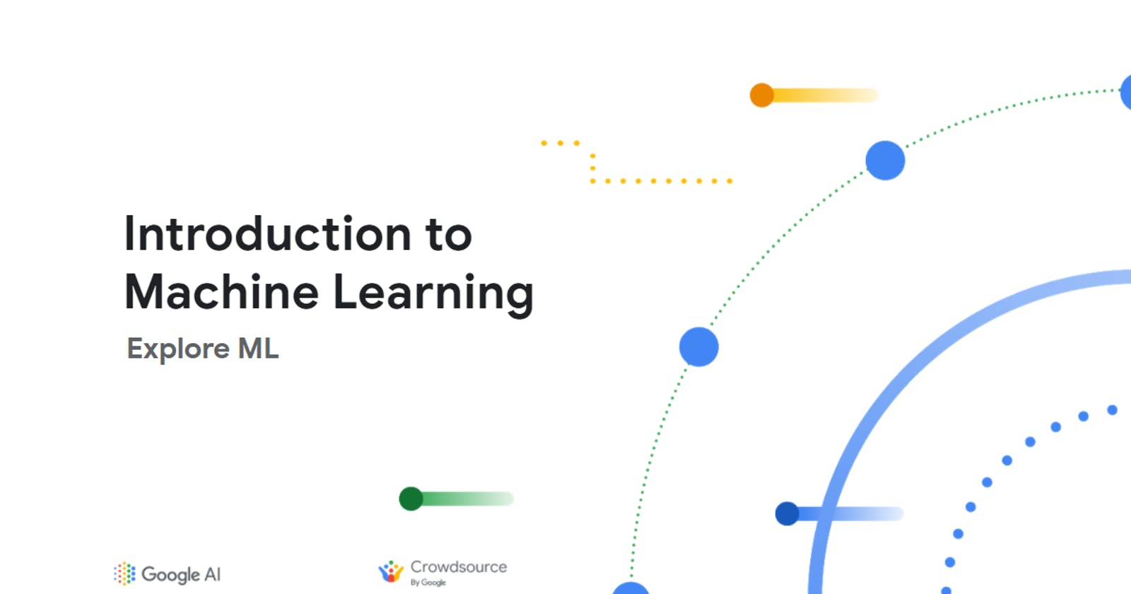 Beginner-Friendly Workshop from Google AI and Crowdsource: Day 1 Recap