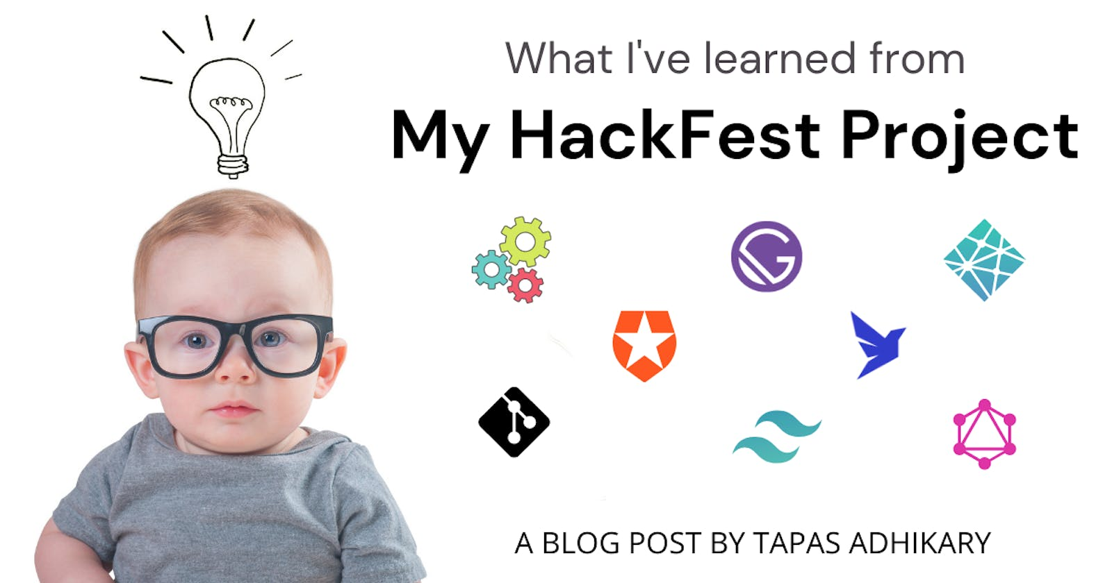 I've completed a HackFest project, here is what I've learned