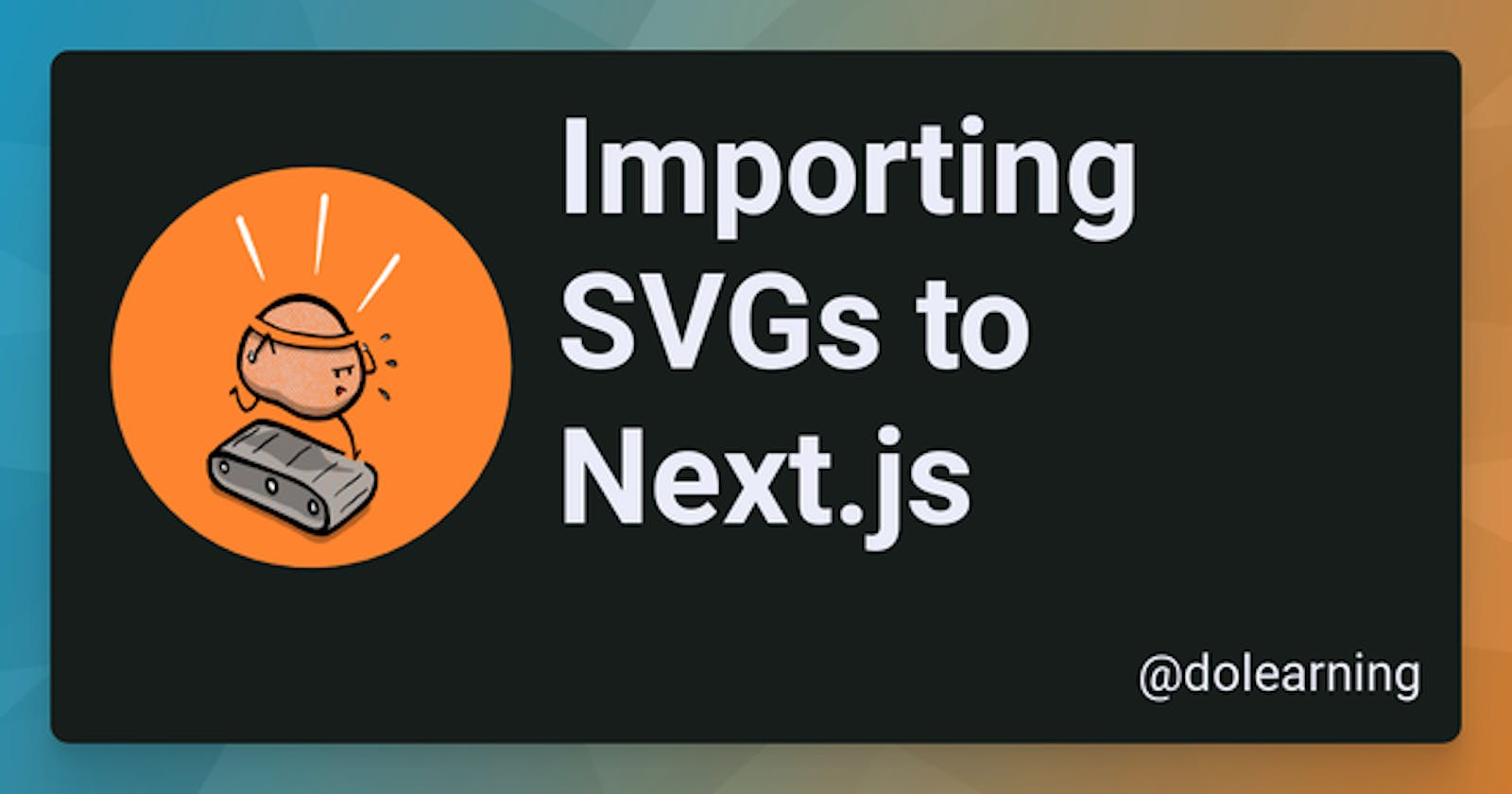 Importing SVGs to Next.js