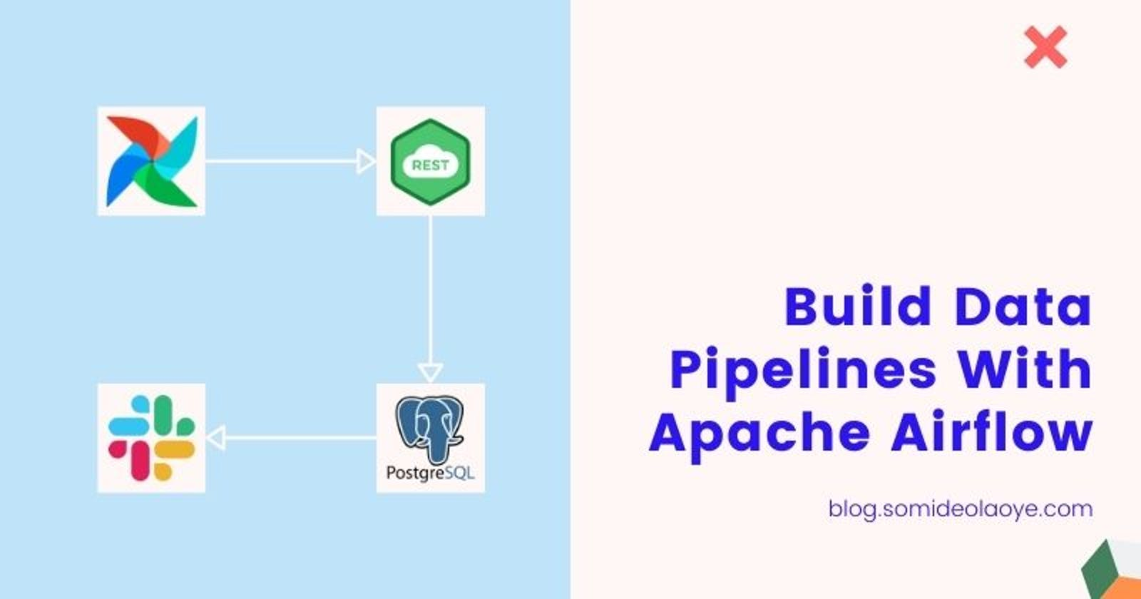 Building Pipeline For Data Harvesting With Apache Airflow