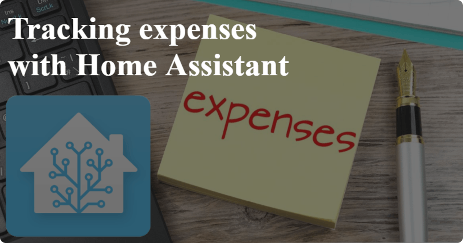 Tracking expenses in Home Assistant