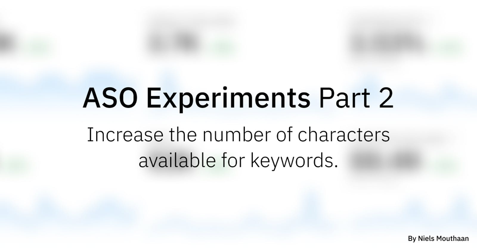 ASO Experiments Part 2: Increase the number of characters available for keywords