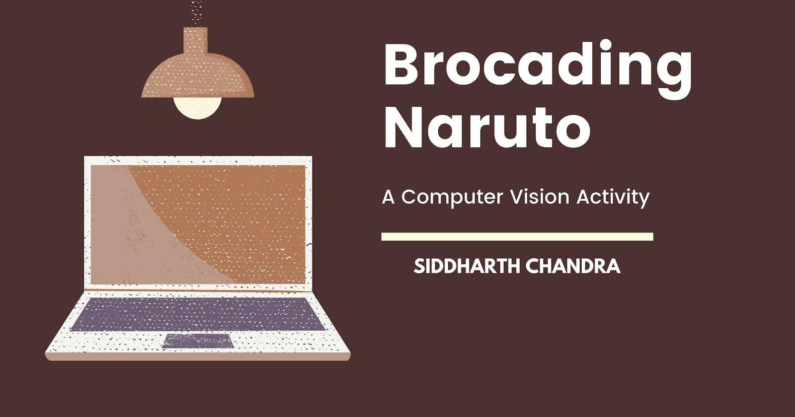 Brocading Naruto - A Computer Vision Activity