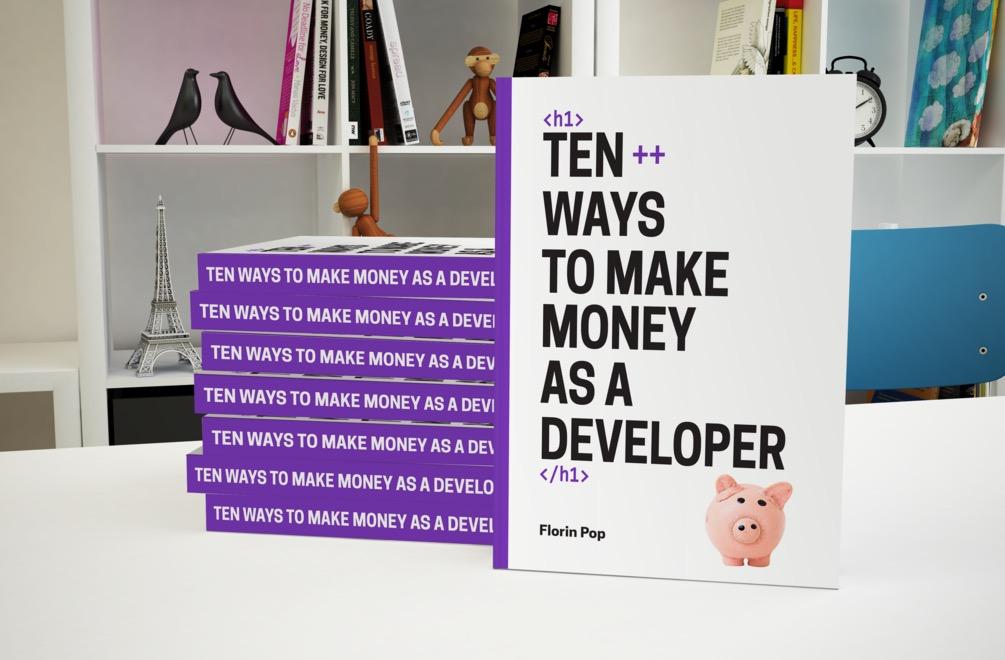 Ten++ ways to make money as a developer